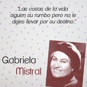 frases de Gabriela Mistral - citas