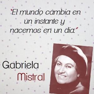 frases de Gabriela Mistral - el mundo