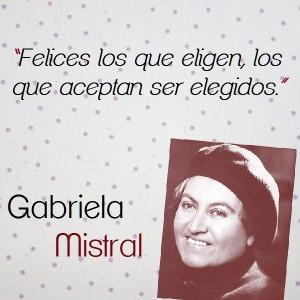 frases de Gabriela Mistral - frases hermosas