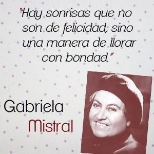 frases de Gabriela Mistral - hay sonrisas