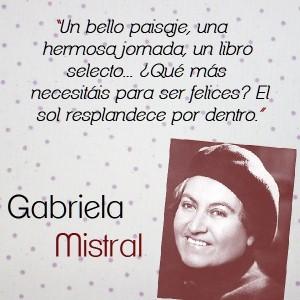 frases de Gabriela Mistral - lindas