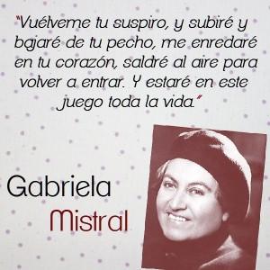 frases de Gabriela Mistral - pensamientos