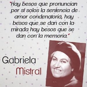 frases de Gabriela Mistral - poemas