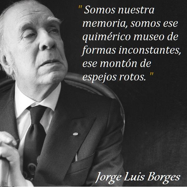 Frases De Borges Sobre El Amor Upacara 17