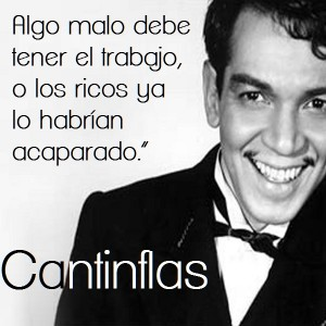 frases de cantinflas - celebres graciosas