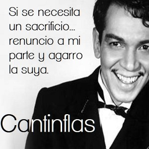 frases de cantinflas - famosas