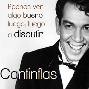 frases de cantinflas - sus mas chistosas frases