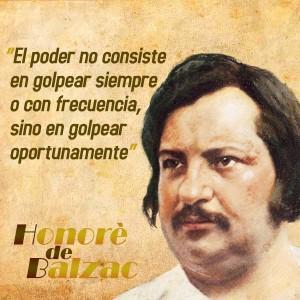 frases de Honorè DeBalzac -  Poder
