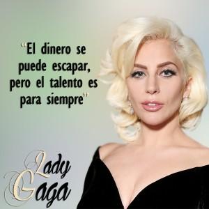 frases de Lady Gaga - Dinero