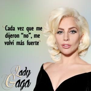 frases de Lady Gaga - Fuerte