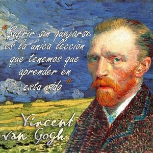 frases de VanGogh - Quejarse