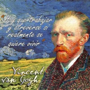 frases de VanGogh - Trabajar